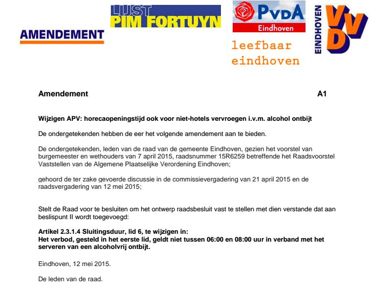 het amendement dat ook voor 8 uur een alcoholvrij ontbijt in de Eindhovense horeca mogelijk moet maken