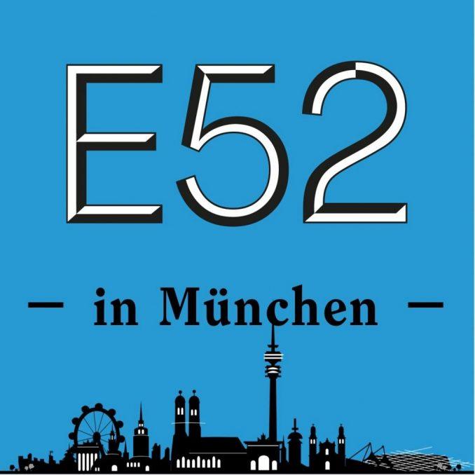 E52 Munchen